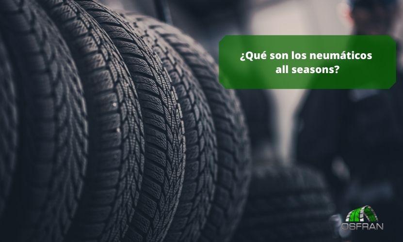 ¿Qué son los neumáticos all seasons?