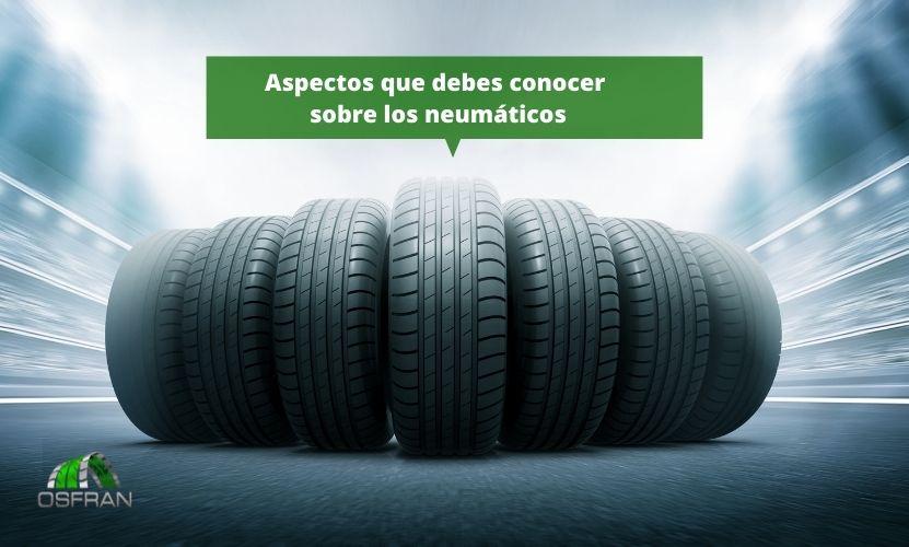 Aspectos que debes conocer sobre los neumáticos