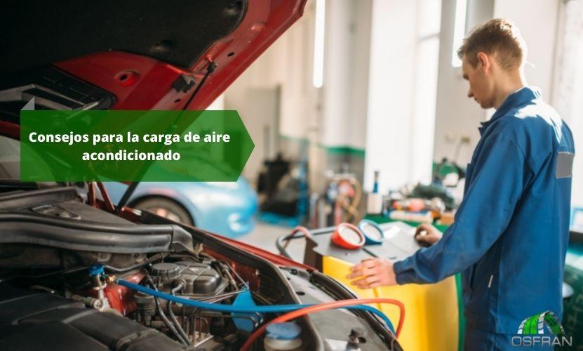 Consejos para la carga del aire acondicionado del coche